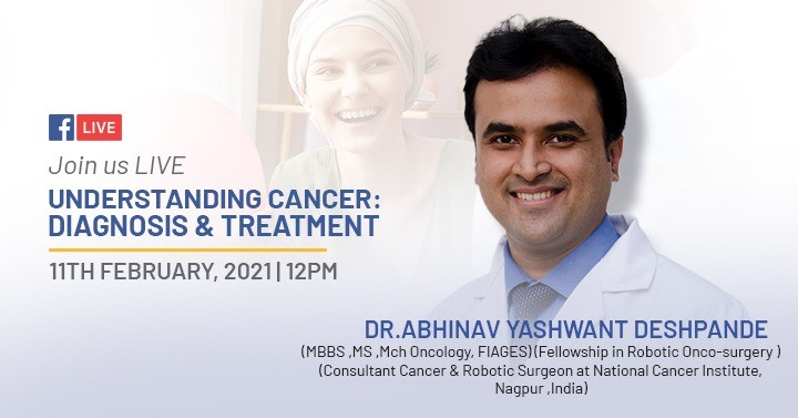 LIVE with Dr. Abhinav Deshpande | Understanding Cancer: Diagnosis and Treatment